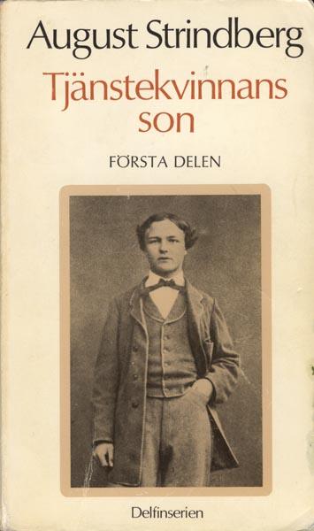 Tjänstekvinnans son August Strindberg Stockholmskällan